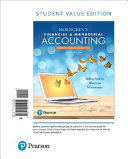 Horngren s Financial and Managerial Accounting  the Financial Chapters  Student Value Edition Plus MyAccountingLab with Pearson EText    Access Card Package