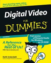 Digital Video For Dummies: Edition 3
