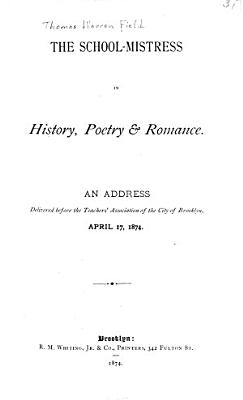 The School mistress in History  Poetry   Romance