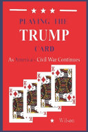 Playing the TRUMP Card PDF