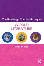 The Routledge Concise History of World Literature PDF