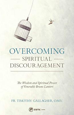 Overcoming Spiritual Discouragement