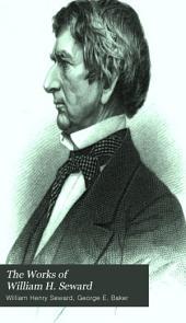 The Works of William H. Seward: Volume 5