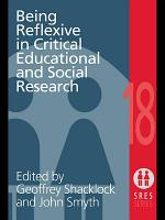 Being Reflexive in Critical and Social Educational Research PDF