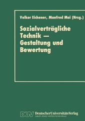 Sozialverträgliche Technik — Gestaltung und Bewertung
