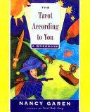 The Tarot According to You