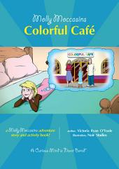 Molly Moccasins - Colorful Café