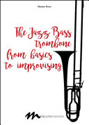 The Jazz Bass Trombone from Basics to Improvising PDF