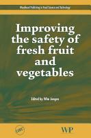 Improving the Safety of Fresh Fruit and Vegetables PDF