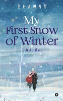 My First Snow of Winter PDF