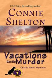 Vacations Can Be Murder : A Girl and Her Dog Cozy Mystery