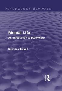 Mental Life  Psychology Revivals  PDF