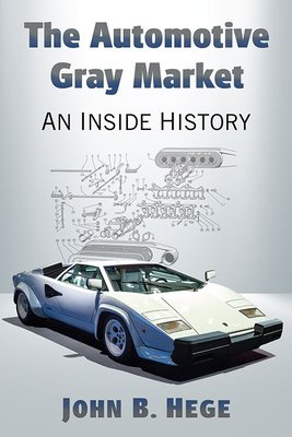 The Automotive Gray Market