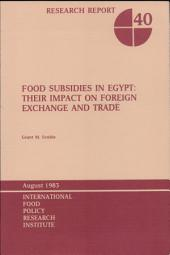 Food Subsidies in Egypt: Their Impact on Foreign Exchange and Trade
