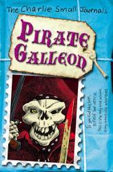 Charlie Small Pirate Galleon Book PDF