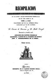 Recopilación estractada [sic], ordenada y metódica de las leyes y reales disposiciones desde el 1833 al 1841 ...