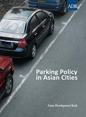 Parking Policy in Asian Cities