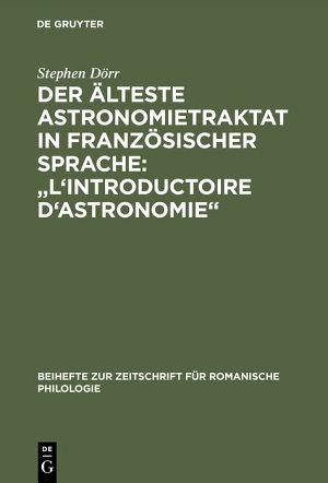 Der   lteste Astronomietraktat in franz  sischer Sprache   L Introductoire d astronomie  PDF