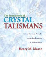 The Seven Secrets of Crystal Talismans PDF