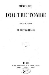 Mémoires d'outre-tombe: Volume6