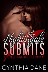 The Nightingale Submits: A Billionaire Romantic Suspense