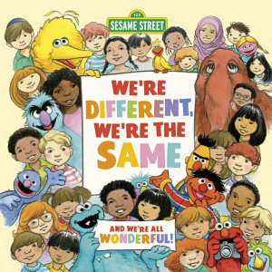 We re Different  We re the Same  Sesame Street