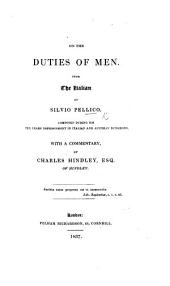 On the Duties of Men. ... With a commentary, by C. Hindley