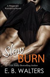 Slow Burn: The Fitzgerald Family