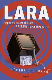 Lara: Venderle el alma al diablo no es tan simple como parece