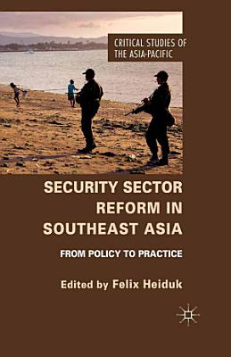 Security Sector Reform in Southeast Asia PDF