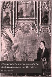 Florentinische und venezianische Bilderrahmen aus der Zeit der Gotik und Renaissance