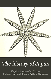 The History of Japan, Together with a Description of the Kingdom of Siam, 1690-92: Volume 1