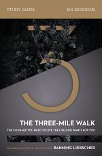The Three-Mile Walk Study Guide