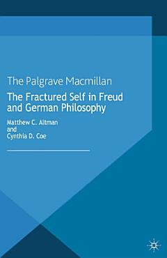The Fractured Self in Freud and German Philosophy PDF