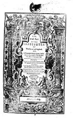 The First Part of The Institutes of the Laws of England. Or, a Commentary Upon Littleton, Not the Name of the Author Only, But of the Law it Self. Martial. Authore Edw. Coke Milite