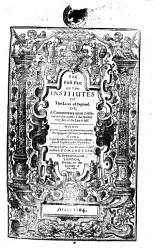 The First Part of The Institutes of the Laws of England  Or  a Commentary Upon Littleton  Not the Name of the Author Only  But of the Law it Self  Martial  Authore Edw  Coke Milite PDF