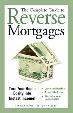 The Complete Guide to Reverse Mortgages