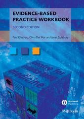 Evidence-Based Practice Workbook: Edition 2