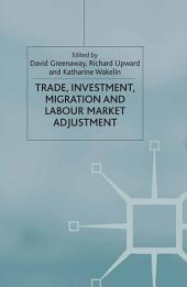 Trade, Investment, Migration and Labour Market Adjustment