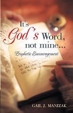 It's God's Word, Not Mine