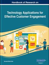 Handbook of Research on Technology Applications for Effective Customer Engagement PDF