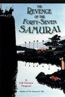 The Revenge of the Forty Seven Samurai PDF