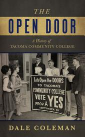 The Open Door: A History of Tacoma Community College