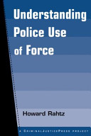 Understanding Police Use of Force PDF