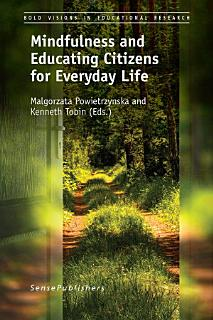 Mindfulness and Educating Citizens for Everyday Life Book