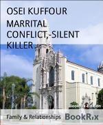 MARRITAL CONFLICT,-SILENT KILLER