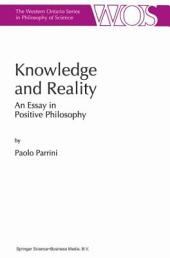 Knowledge and Reality: An Essay in Positive Philosophy