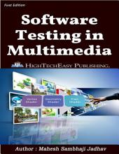 Software Testing in Multimedia and Graphics: Easy to understand Quick to Learn.