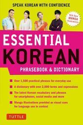 Essential Korean Phrasebook & Dictionary: Speak Korean with Confidence!