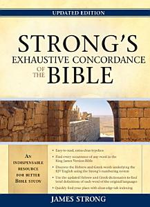 Strong s Exhaustive Concordance of the Bible Book